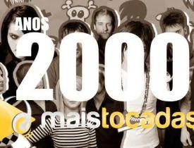 musicas anos 2000 mais tocadas