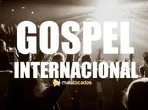 Músicas Gospel Internacionais Mais Tocadas