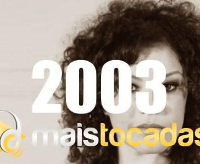 musicas mais tocadas 2003