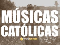 Músicas Católicas Mais Tocadas