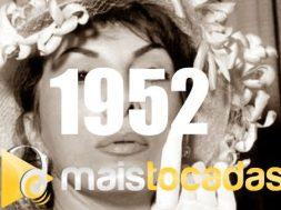 musicas mais tocadas 1952
