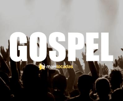 musicas gospel mais tocadas