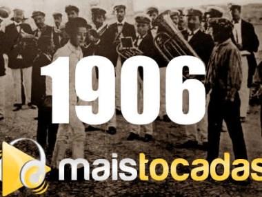 1906 mais tocadas