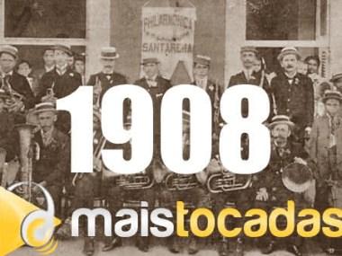 1908 mais tocadas