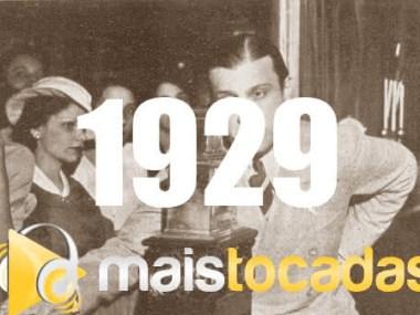 1929 mais tocadas