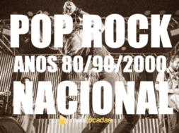 Pop-Rock e Rock Nacional