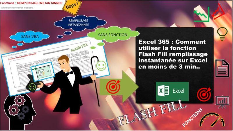 Excel 365 : Comment utiliser la fonction Flash Fill remplissage instantanée sur Excel en moins de 3 min.