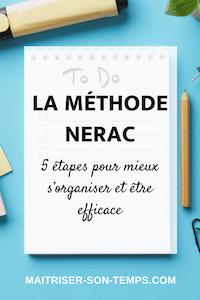 La méthode NERAC: 5 étapes pour mieux s'organiser et être efficace