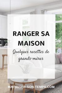 Ranger sa maison: quelques recettes de grands-mères