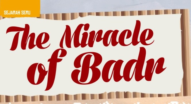 The Miracle of Badr