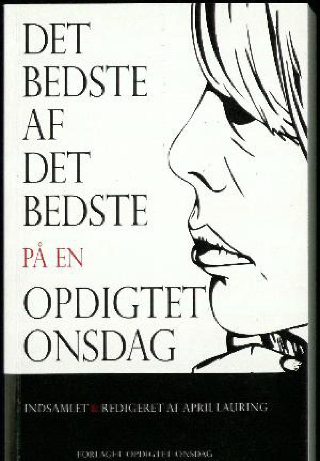 """Novellen """"Farmor"""" i Det bedste af det bedste på en opdigtet onsdag, red. April Lauring, forlaget opdigtet onsdag, 2012"""
