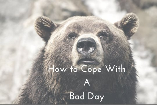 How to Cope with a Bad day on www.majeang.com