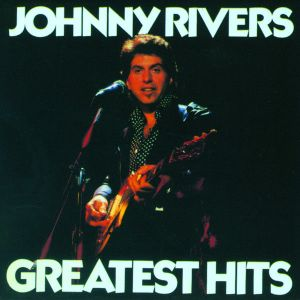 k-tel - NA592 - Johnny Rivers - Greatest Hits - Front cover - temp