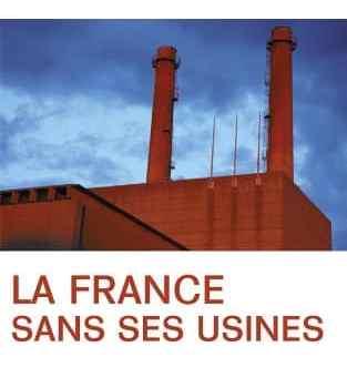 La France sans ses usines, Patrick Artus et Marie-Paule Virard