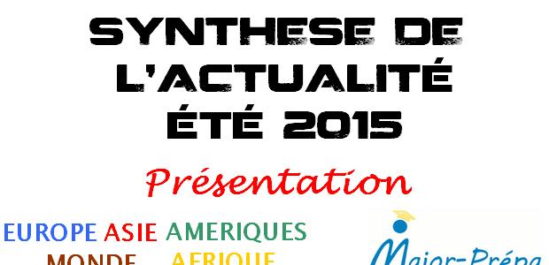 Synthèse de l'actualité de l'été 2015 – Présentation