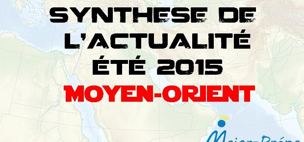 Synthèse de l'actualité de l'été 2015 : Moyen-Orient