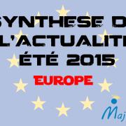 Synthèse de l'actualité de l'été 2015 – Europe
