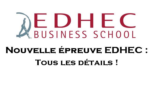 Nouvelle épreuve des oraux EDHEC : tous les détails !