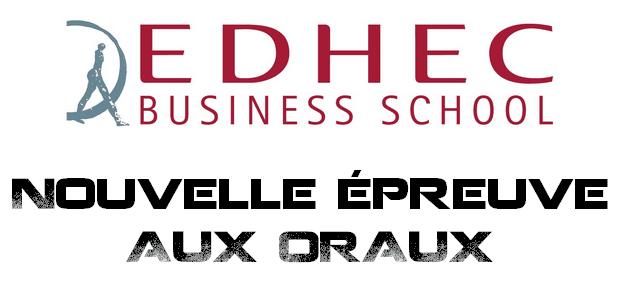 Oraux 2016 : Nouvelle épreuve EDHEC !