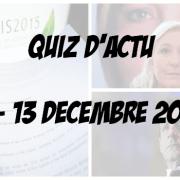 Quiz d'actu : du 7 au 13 décembre 2015