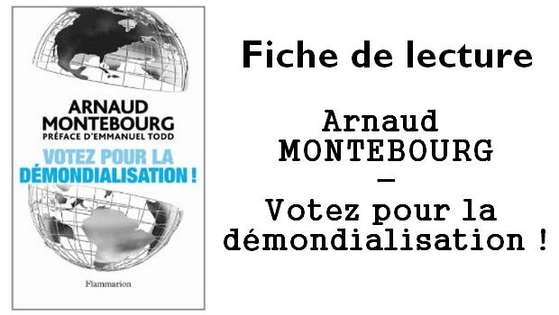 Arnaud Montebourg – Votez pour la démondialisation (2011)