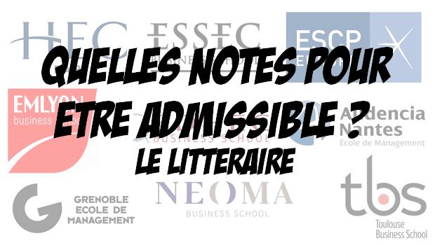 Quelles notes pour être admissible à … ? – Le littéraire