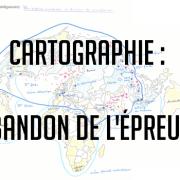 Abandon de l'épreuve de cartographie en géopo ESCP !