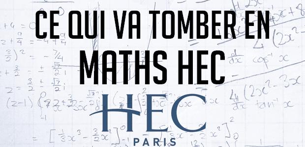 Ce qui va tomber en maths HEC