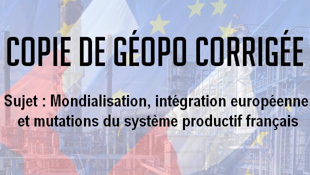 Les copies des Majors – Mondialisation, intégration européenne et mutations du système productif français