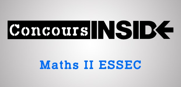 Maths 2 ESSEC 2016 – Analyse du sujet