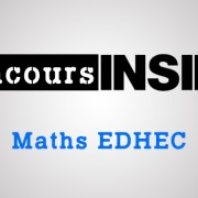 Maths EDHEC 2018 ECE – Analyse du sujet