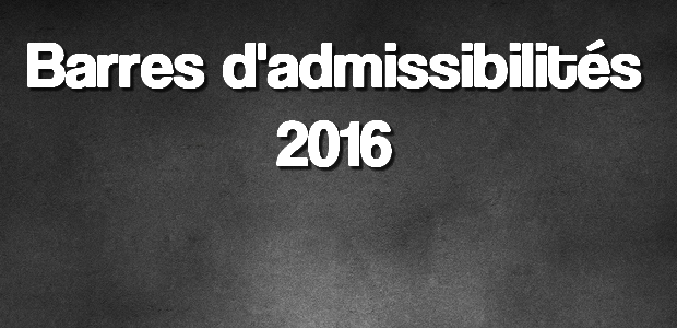 Barres d'admissibilités 2016