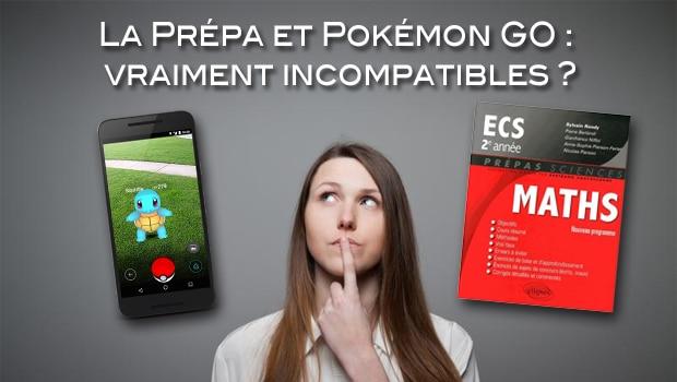 Comment concilier la prépa et Pokémon GO ?