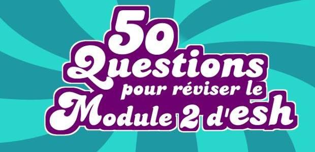 Quiz – 50 questions pour réviser le module 2 d'ESH