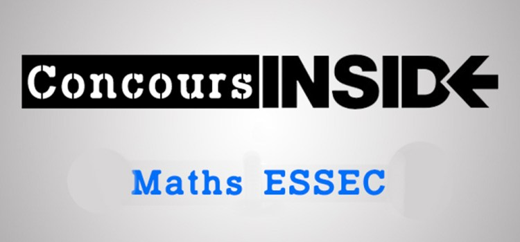 Maths ESSEC 2017 ECE – Sujet