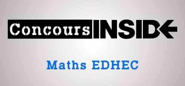 Le sujet de maths EDHEC distribué par erreur