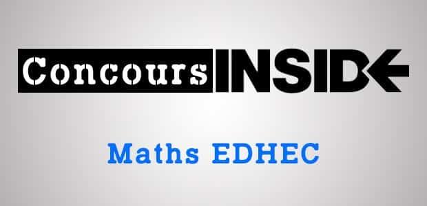 Corrigé Maths EDHEC 2013 ECS