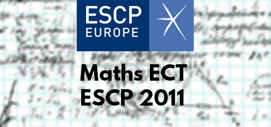 Rapport Maths ESCP 2011 ECT