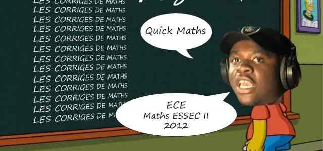 Corrigé Maths ESSEC ECE II 2012