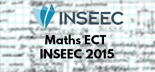 Sujet Maths ECT ESC 2015