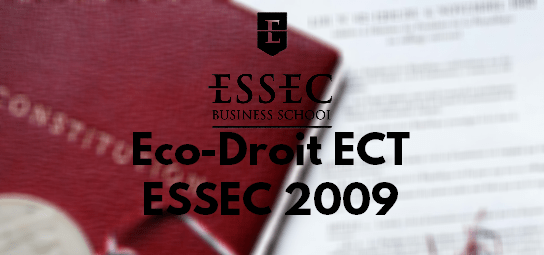 Eco Droit ESSEC 2009 – Rapport de Jury