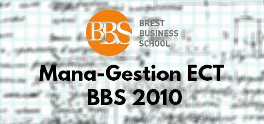 Sujet Management Gestion ESC 2010