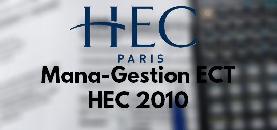 Sujet Management Gestion HEC 2010