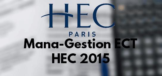 Sujet Management Gestion HEC 2015