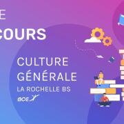 Culture générale ESC La Rochelle 2019 – Analyse du sujet