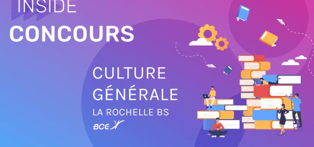 Ultimes conseils avant l'épreuve de Culture Générale La Rochelle BS 2020