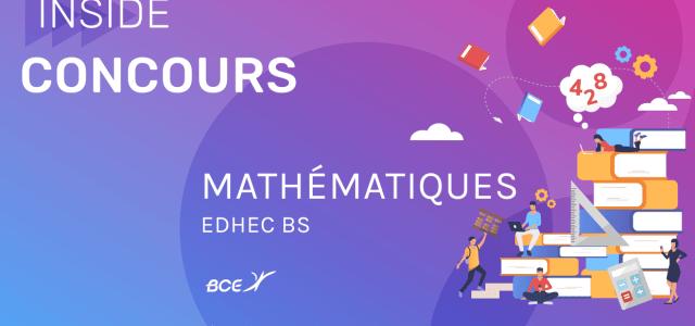Maths EDHEC 2020 ECE – Analyse du sujet