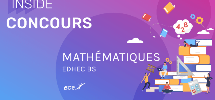 Maths EDHEC 2020 ECE – Analyse du sujet