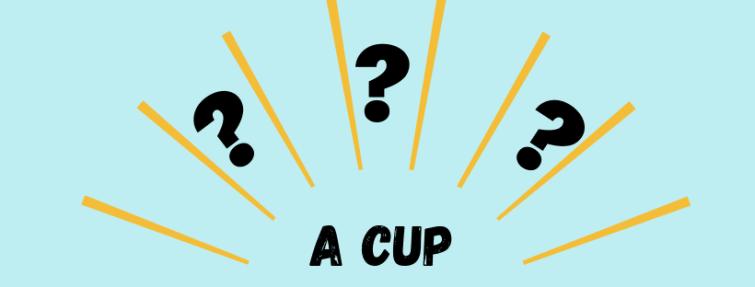 Quelles sont les traductions du mot « a cup » ?