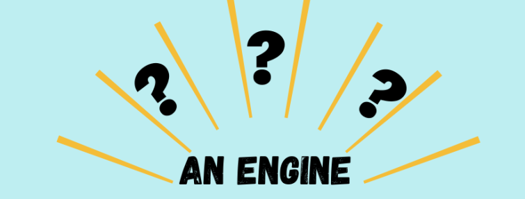 Comment traduire « an engine » ?